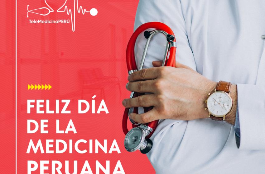 ¡Feliz día de la Medicina peruana!
